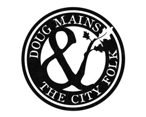 Doug Mains & the City Folk